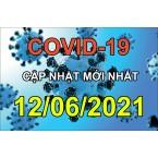 Tối 12/6/2021 Việt Nam thêm 104 ca Covid-19